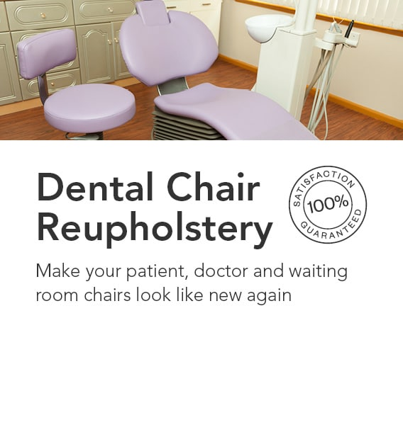 High quality dental chair reupholstery service